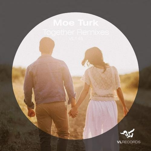 Moe Turk - Together Remixes